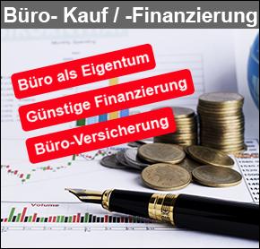 Büro-Kauf/Finanzierung Ihr Büro wird Eigentum. Finanzierung ganz leicht. Investieren in Ihr Office. Ihre eigene perfekte Kapitalanlage - ab 2022. Versicherungs-Service